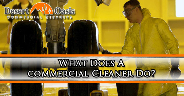What Does A Commercial Cleaner Do?
