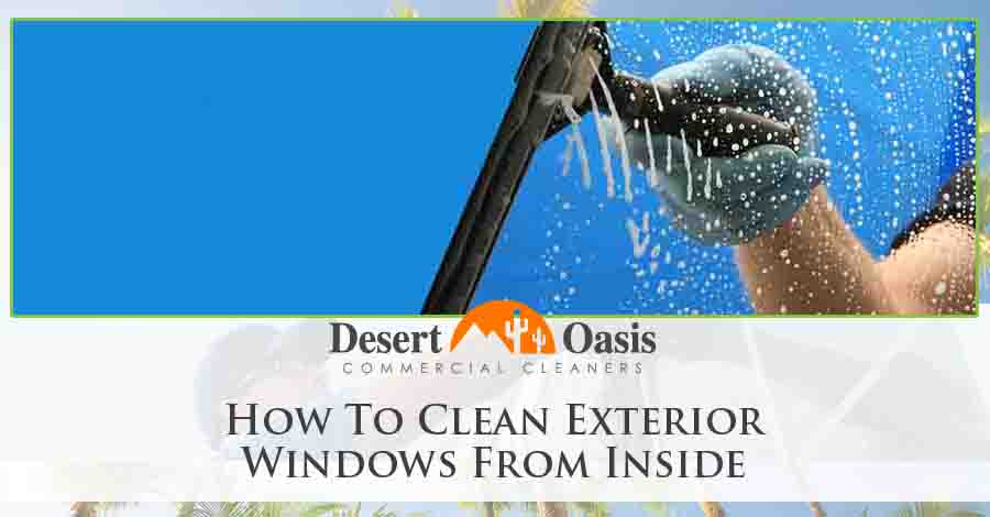 How To Clean Exterior Windows From Inside
