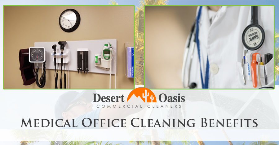 Medical Office Cleaning Benefits