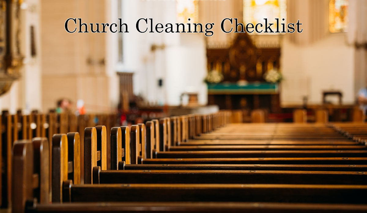 Church Cleaning Checklist Desert Oasis Cleaners